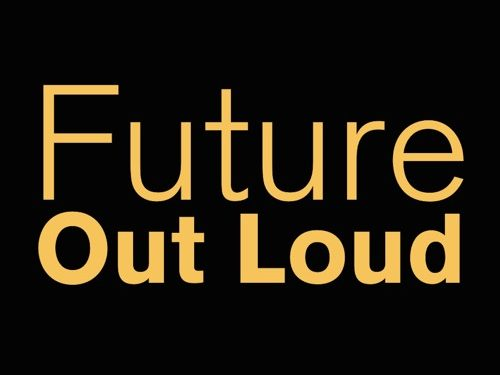 Digital Image, black background that reads Future Out Loud